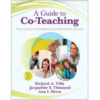 A Guide to Co-Teaching- New Lessons and Strategies to Facilitate Student Learning (3rd Edition)