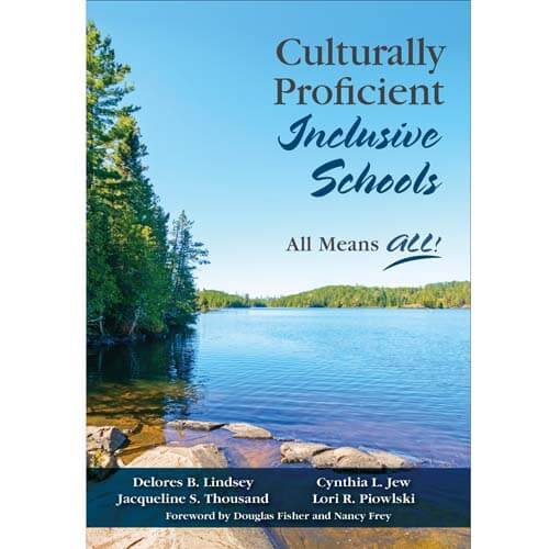 Culturally Proficient Inclusive Schools: all means ALL