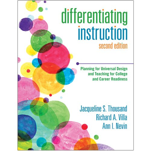 Differentiating Instruction- Planning for Universal Design and Teaching for College and Career Readiness