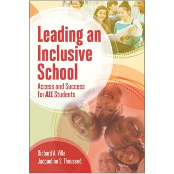 Leading an Inclusive School- Access and Success for All Students